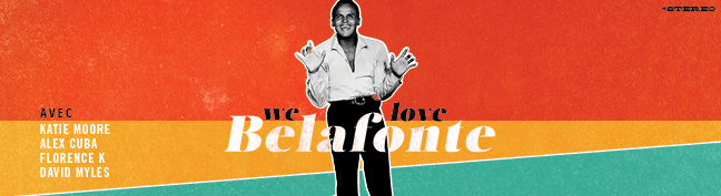 We love Belafonte